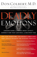 AMZ: DEADLY EMOTIONS: UNDERSTAND THE MIND-BODY-SPIRIT CONNECTION THAT CAN HEAL