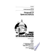 1982 Census Of Governments No 1 Finances Of Public School Systems No 2 Finances Of Special Districts No 3 Finances Of County Governments No 4 Finances Of Municipal And Township Governments No 5 Compendium Of Government Finances