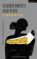 Pdf Heather Raffo's Iraq Plays: The Things That Can't Be Said Telecharger
