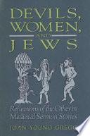 Devils, Women, and Jews