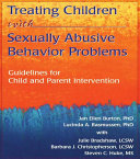 Treating Children with Sexually Abusive Behavior Problems