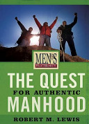 The Quest for Authentic Manhood  Member Book