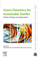 Green Chemistry for Sustainable Textiles