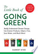 The Little Book of Going Green Book PDF