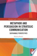Metaphor and Persuasion in Strategic Communication