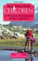 Best Hikes with Children in Western Washington   the Cascades
