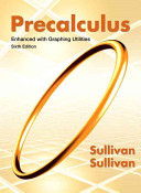 Precalculus Enhanced with Graphing Utilities Book