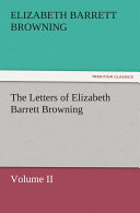 The Letters of Elizabeth Barrett Browning
