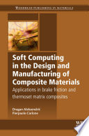 Soft Computing In The Design And Manufacturing Of Composite Materials Book PDF
