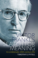 Viktor Frankl s Search for Meaning