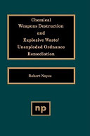Chemical Weapons Destruction and Explosive Waste Book