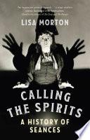 Calling the Spirits