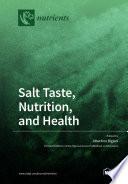 Salt Taste Nutrition And Health