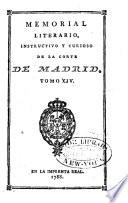 Memorial literario instructivo y curioso de la Corte de Madrid  , Volume 14