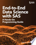 End to End Data Science with SAS