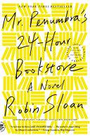 Mr. Penumbra's 24-Hour Bookstore ebook