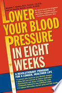 Lower Your Blood Pressure in Eight Weeks