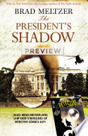 Brad Meltzer s The President s Shadow Preview Book  1