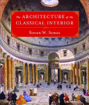 The Architecture of the Classical Interior