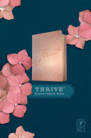 NLT Thrive Devotional Bible for Women  Leatherlike  Rose Metallic
