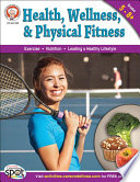 Health  Wellness  and Physical Fitness  Grades 5   12