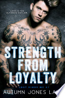 Strength From Loyalty Lost Kings Mc 3