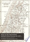 Notes On The International Sabbath School Lessons For 1877