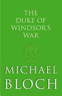 The Duke of Windsor s War