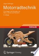 Motorradtechnik  : Grundlagen und Konzepte von Motor, Antrieb und Fahrwerk