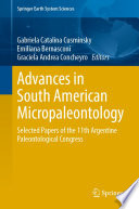 Advances In South American Micropaleontology