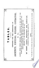 Tables prepared for the assistance of Architects      classed under thirty headings  and calculated at the rate of ten hours per day  to the nearest fraction on the workman s side  etc