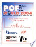 POF Marketing Plastic Optical Fiber World 2004