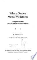 Where Garden Meets Wilderness