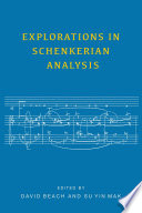 Explorations in Schenkerian Analysis