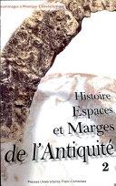 Histoire, espaces et marges de l'antiquité