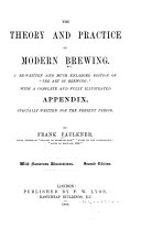 The Theory and Practice of Modern Brewing