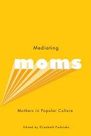 Pdf Mediating Moms Telecharger
