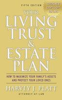 Your Living Trust   Estate Plan