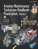 Aviation Maintenance Technician Handbook-Powerplant Volume 1