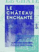 Le Château enchanté Pdf/ePub eBook