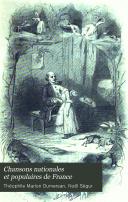 Chansons nationales et populaires de France, accompagnées de notes historiques et littéraires