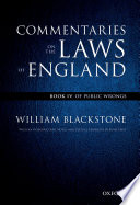 The Oxford Edition of Blackstone's: Commentaries on the Laws of England  : Book IV: Of Public Wrongs