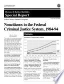 Non-Citizens in the Federal Criminal Justice System, 1984-1994
