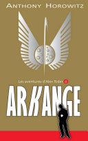 Alex Rider 6 - Arkange ebook