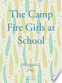 The Camp Fire Girls at School