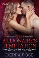 The Billionaire's Temptation - Book 3