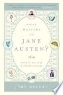 What Matters in Jane Austen