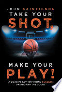 Take Your Shot  Make Your Play  Book
