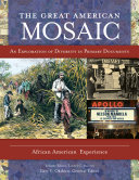 The Great American Mosaic  An Exploration of Diversity in Primary Documents  4 volumes
