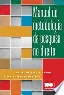 MANUAL DE METODOLOGIA DA PESQUISA NO DIREITO